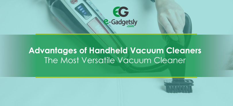 Advantages-of-Handheld-Vacuum-Cleaners
