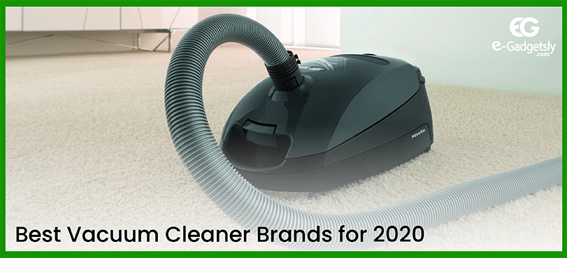 Best-Vacuum-Cleaner-Brands-for-2020