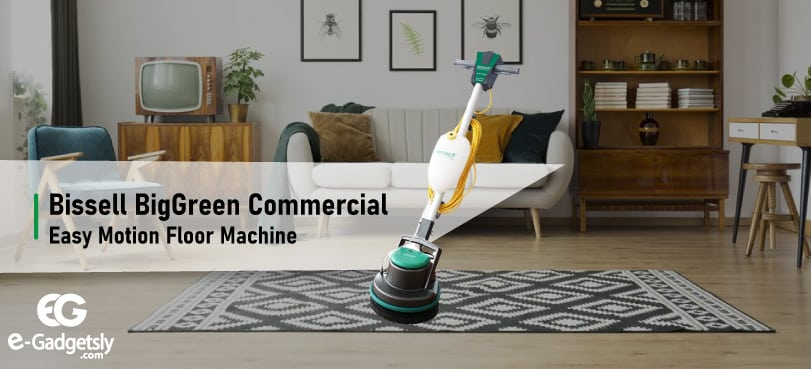 Bissell-BigGreen-Commercial-Easy-Motion-Floor-Machine