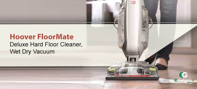 Hoover-FloorMate-Deluxe| Best Vacuum Cleaner brands in the USA