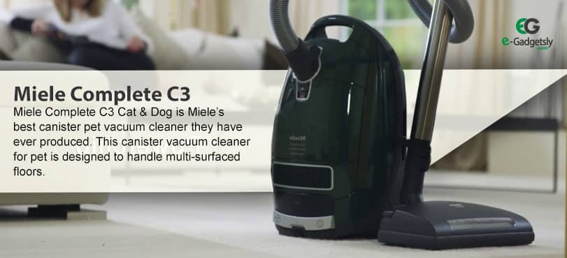 Miele Complete C3| Canister Vacuum Cleaner for pets